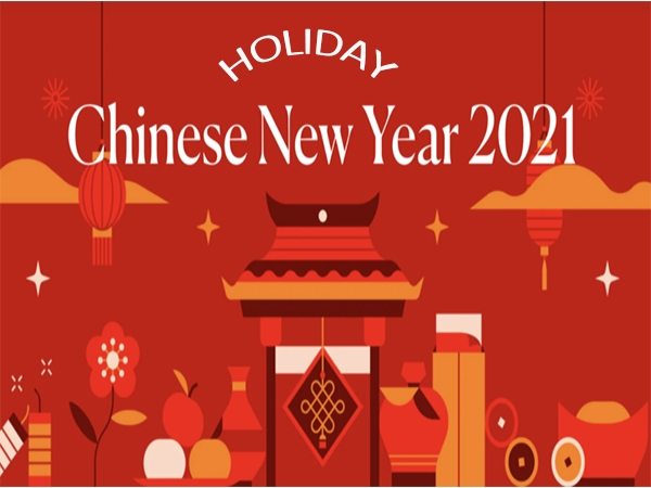 The office closed Notice for Chinese 2021 New Year Holiday